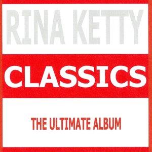 Image for 'Classics : Rina Ketty'