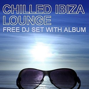Image for 'Chilled Ibiza Lounge'