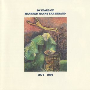 Image for '20 Years Of Manfred Mann's Earth Band 1971-1991'