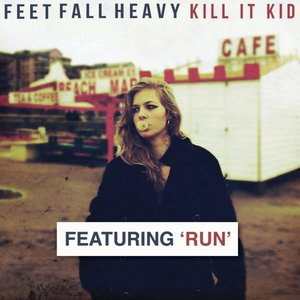 Image for 'Feet Fall Heavy (feat. Run) [Deluxe Edition]'