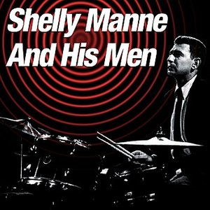 Image for 'Shelly Manne And His Men'