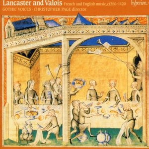 Image for 'Lancaster & Valois: French & English Music 1350-1420'