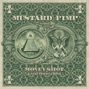 Image for 'Mustard Pimp with Jimmy Urine'