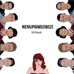 Image for 'Nienajprawdziwsze'