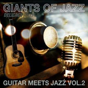 Image for 'Giants of Jazz (Guitar Meets Jazz, Vol. 2)'