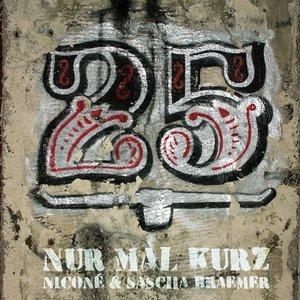 Image for 'Nur Mal Kurz'
