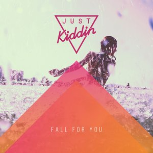 Image for 'Fall for You'