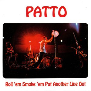 Image for 'Roll 'em Smoke 'em Put Another Line Out'