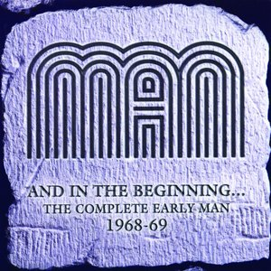 Image for 'And In the Beginning … the Complete Early Man 1968-69'