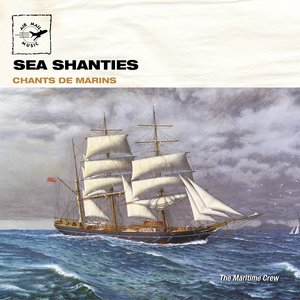 Image for 'Chants de marins - Sea shanties'