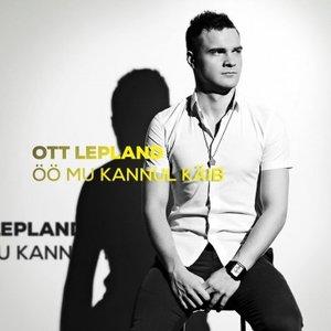 Image for 'Öö Mu Kannul Käib'