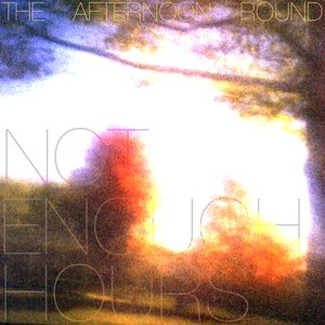 Image for 'Not Enough Hours'