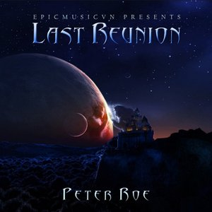Image for 'Last Reunion (Epicmusicvn Series)'
