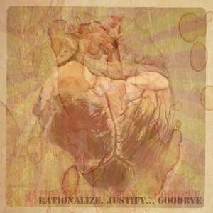 Image for 'Rationalize, Justify... Goodbye'