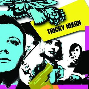 Image for 'Tricky Nixon'