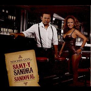 Image for 'Noches Con Samy y Sandra Sandoval'