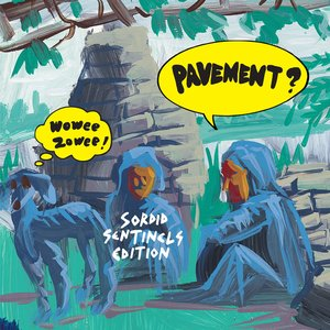 Image for 'Wowee Zowee: Sordid Sentinels Edition (Disc 2)'