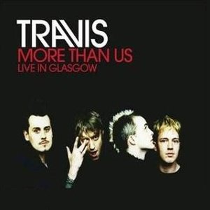 Image for 'More Than Us (Live In Glasgow)'