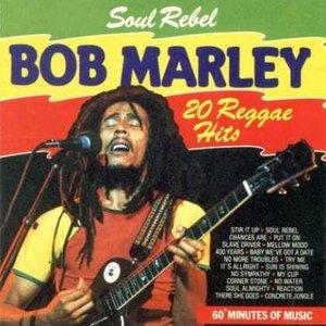 Image for 'Soul Rebel - 20 Reggae Hits'