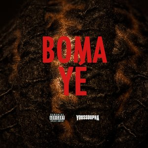 Image for 'Boma Yé'