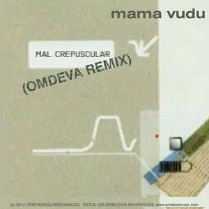 Image for 'Mal Crepuscular (Omdeva remix)'