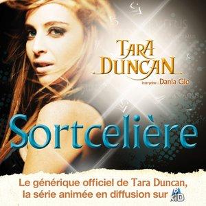 Image for 'Sortcelière (Générique officiel de Tara Duncun, série animée en diffusion sur M6 Kid)'