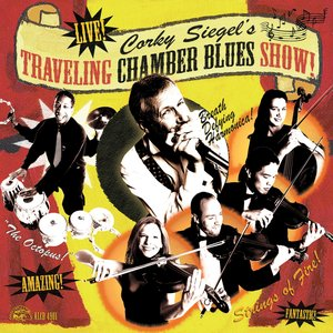 Image for 'Corky Siegel's Traveling Chamber Blues Show!'