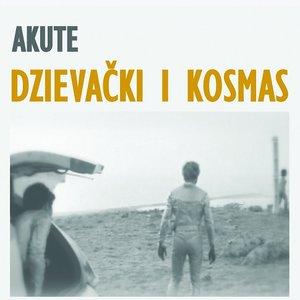Image for 'Dzievacki i Kosmas'