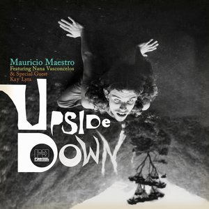 Image for 'Upside Down (feat. Nana Vasconcelos)'
