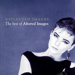 Image for 'Reflected Images - The Best Of Altered Images'