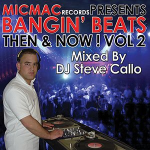 "Image for 'Bangin' Beats ""Then & Now"" volume 2 (Endless Nights - mixed by DJ Steve Callo)'"