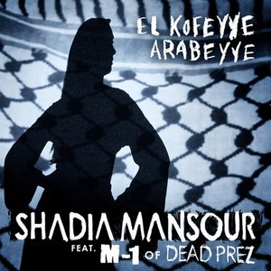 "Image for '""El Kofeyye Arabeyye"" (feat. M-1 of Dead Prez)'"