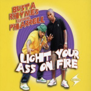 Imagen de 'Light Your ass on Fire'