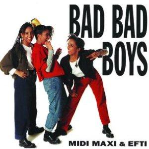 Image for 'Bad Bad Boys'
