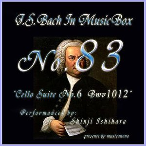 Image for 'Bach In Musical Box 83 / Cello Suite No.6 Bwv1012'