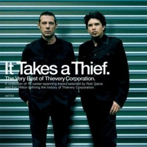 Imagem de 'It Takes a Thief: The Very Best of Thievery Corporation'
