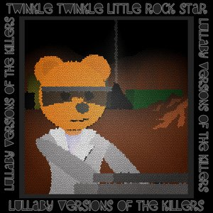 Image for 'Lullaby Versions Of The Killers'