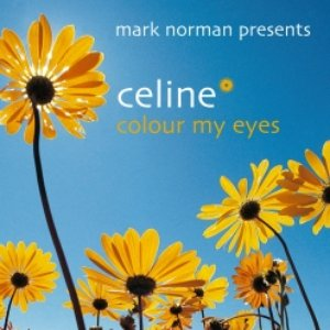 Image for 'Mark Norman Presents Celine'