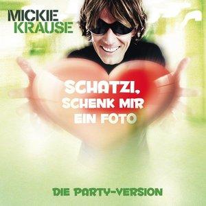 Image for 'Schatzi Schenk Mir Ein Foto feat. KO&KO (Neue Original Single Version Adlip)'