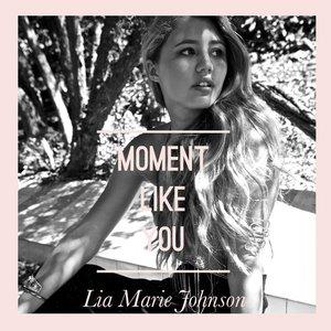 Imagen de 'Moment Like You - Single'