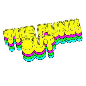 Image for 'The Funk Out'