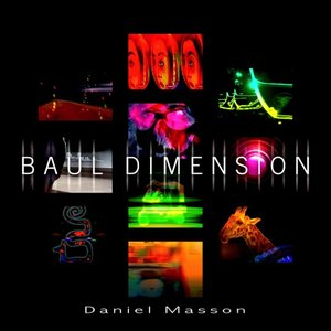 Bild für 'Baul Dimension by Daniel Masson'