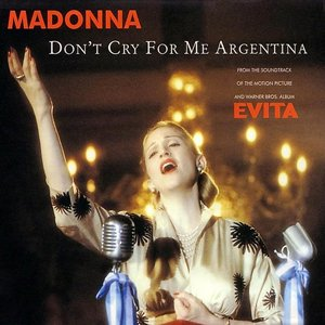 Image for 'Don`t Cry For Me Argentina'