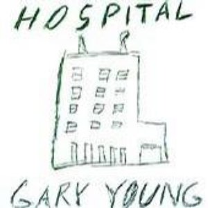 Image for 'Gary Young's Hospital'