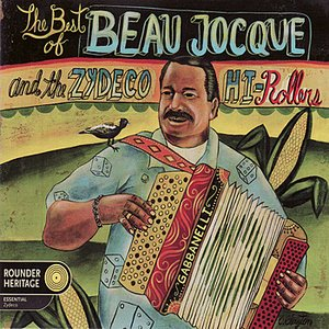 Imagem de 'Best of Beau Jocque and the Zydeco Hi-Rolers'