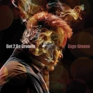 Image for 'Got 2 Be Groovin''