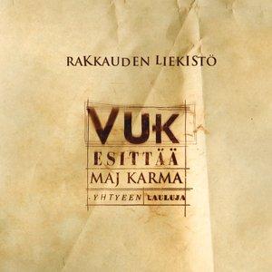 Bild für 'Rakkauden liekistö - Vuk esittää Maj Karma -yhtyeen lauluja'