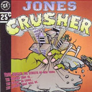 Image for 'Jones Crusher'