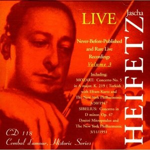 Image for 'Jascha Heifetz Live: Never-Before-Published and Rare Live Recordings, Volume 3'