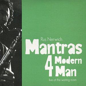 Imagem de 'Mantras 4 Modern Man, Vol. 1 - Live at the Waiting Room'